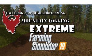 Mountain Logging Extreme V1.1 for Farming Simulator 2019