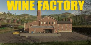 Wine Factory for Farming Simulator 2019