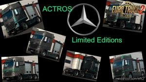 New Actros Limited Editions By Dreamcatcher 1.35.X 1