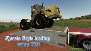 Aussie Style Loading Ramp for Farming Simulator 2019