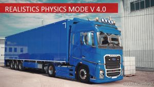 Incredible Realistic Physics Mode 1.35 for Euro Truck Simulator 2