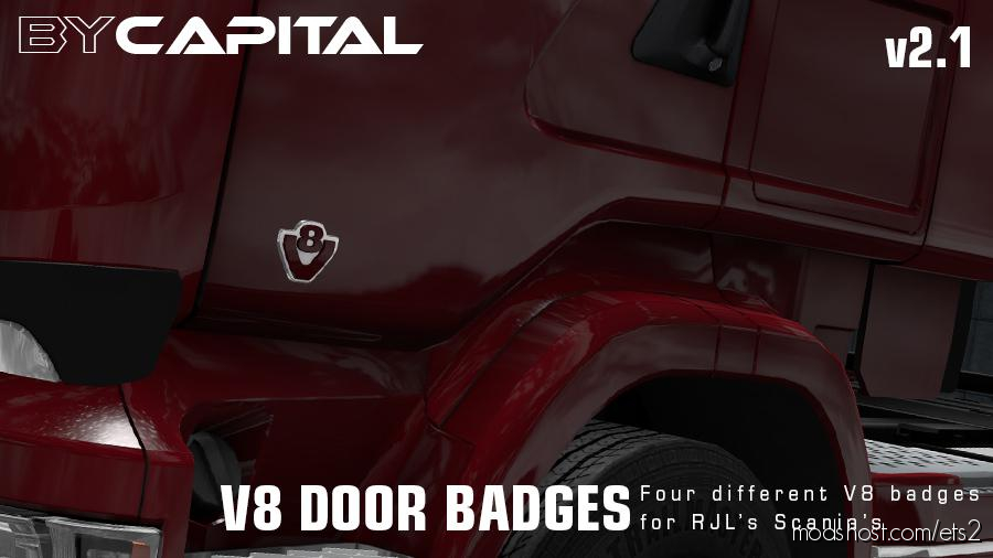 V8 Door Badges For Rjl Scanias – Bycapital V 2.1 for Euro Truck Simulator 2