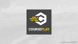 Courseplay V6.01.00319 Beta for Farming Simulator 2019