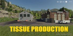 Tissue Production V1.0.5 for Farming Simulator 2019