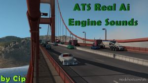 Pure Sounds! Ats Real Ai Traffic Engine Sounds By Cip 1.36 for American Truck Simulator