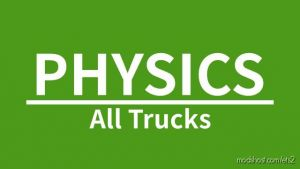 Physics For All Trucks for Euro Truck Simulator 2