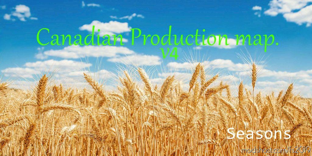 Canadian Production Map V4.0 for Farming Simulator 2019
