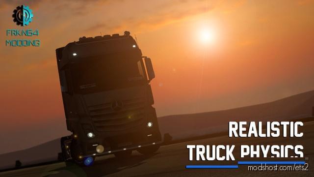 Realistic Truck Physics V6.0 for Euro Truck Simulator 2