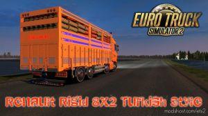 Renault Rigid 8×2 Turkish Style 1.36 for Euro Truck Simulator 2