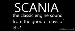 Old Scania Engine Sound V1.3 (Final Release) for Euro Truck Simulator 2