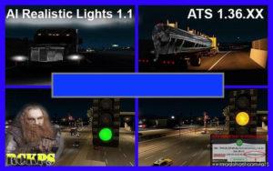 Ai Realistic Lights V1.1 [1.36.X] for American Truck Simulator