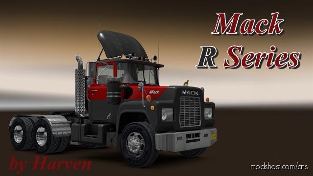 Mack R Series 1.36.X for American Truck Simulator
