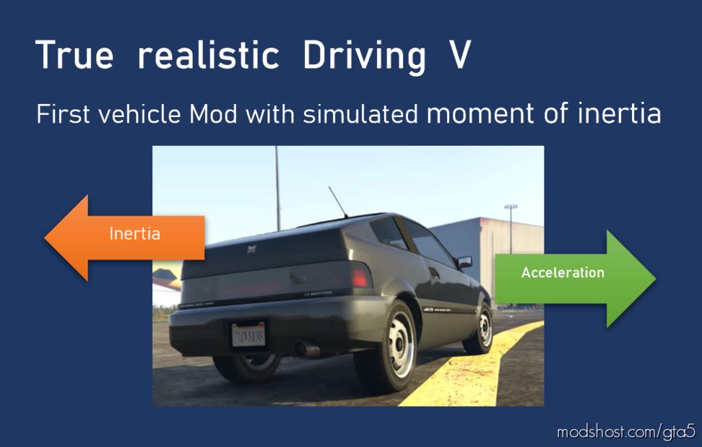 True Realistic Driving V (Realistic Mass) V1 Light for Grand Theft Auto V