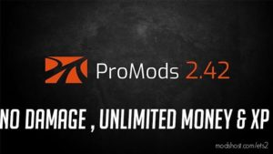 Promod V2.42 No Damage, Money & XP 1.36.X for Euro Truck Simulator 2