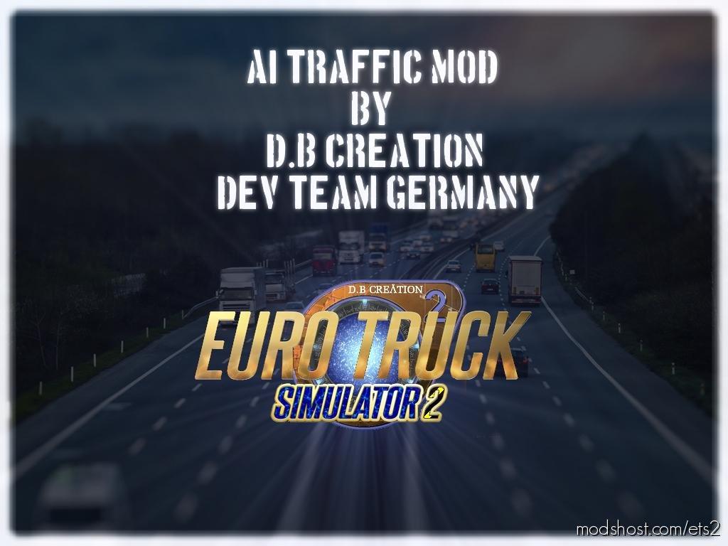 Ai Traffic Mod For 1.36 By D.b Creation Dev Team for Euro Truck Simulator 2