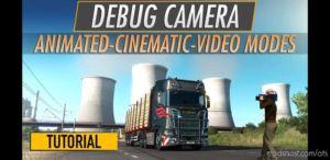 Fly/Debug Camera Hidden Modes for American Truck Simulator