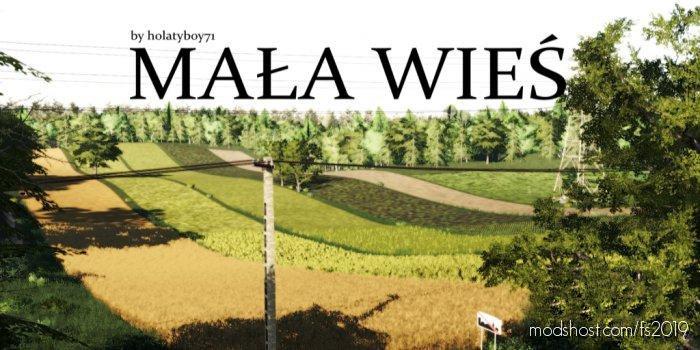 Mala Wies for Farming Simulator 2019