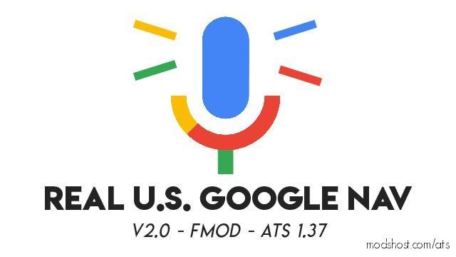 Real US Google NAV V1.37.X V2.0 for American Truck Simulator
