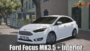 Ford Focus MK3.5 + Interior (1.36.X) for Euro Truck Simulator 2
