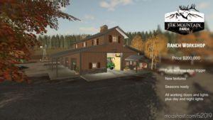 ELK Mountain Ranch Workshop for Farming Simulator 2019