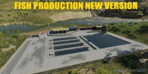 Fish Production NEW Version for Farming Simulator 2019