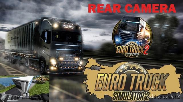 Back Camera [1.36.X] for Euro Truck Simulator 2