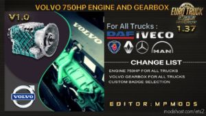 Volvo 750HP Engine And Gearbox For ALL Trucks For Multiplayer [1.37] for Euro Truck Simulator 2
