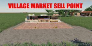 Village Market Sell Point for Farming Simulator 19