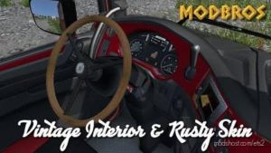 DAF Euro 6 Vintage Interior And Rusty Skin for Euro Truck Simulator 2