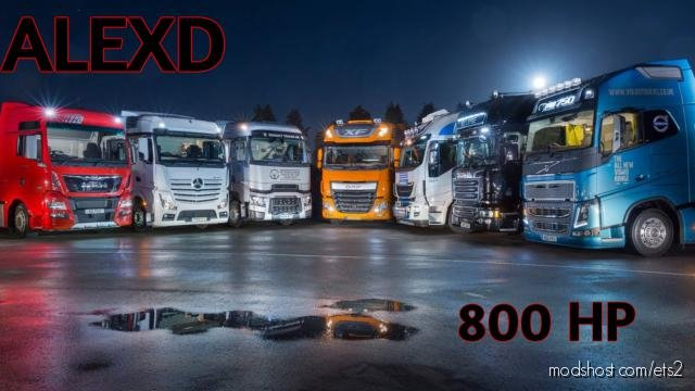 Alexd 800 HP Engine ALL Trucks V1.6 for Euro Truck Simulator 2