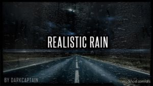 Realistic Rain V 3.3 For [1.36] for American Truck Simulator