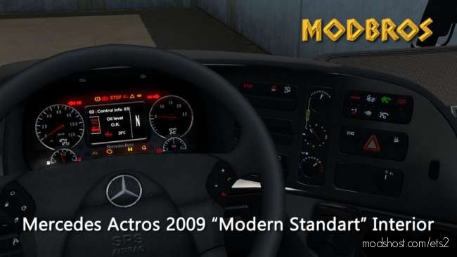 Mercedes 2009 Modern Interior (Modbros) [1.36.X] for Euro Truck Simulator 2