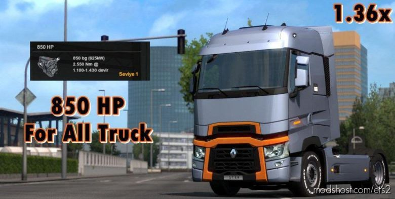 850 HP For ALL Trucks [1.36.X] for Euro Truck Simulator 2