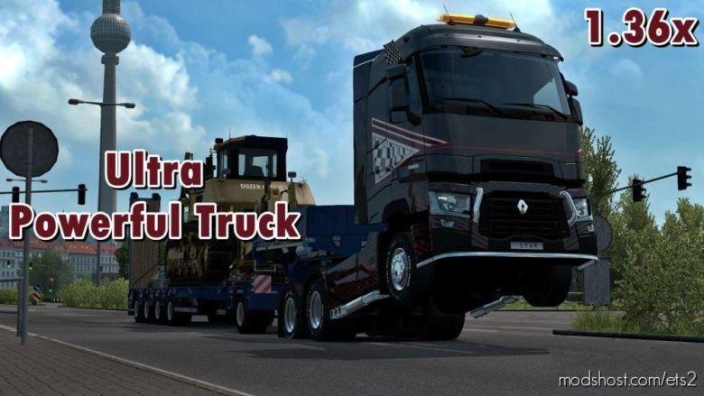 Ultra Powerful Truck [1.36.X] for Euro Truck Simulator 2