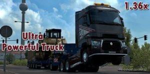 Ultra Powerful Truck [1.36X] for Euro Truck Simulator 2