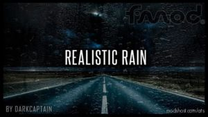 Realistic Rain V3.4 [1.37] for American Truck Simulator