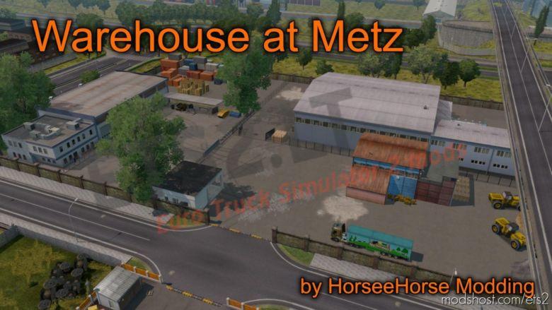 Warehouse AT Metz for Euro Truck Simulator 2