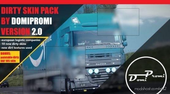 Dirty Skin Pack V2.0 (+ Dirty DAF 105) for Euro Truck Simulator 2
