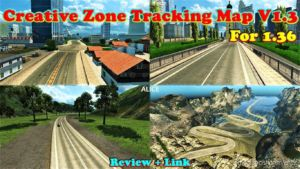 Creative Zone Tracking Map V1.3 [1.36.X] for Euro Truck Simulator 2