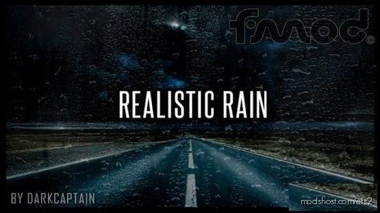 Realistic Rain V3.4.1 [1.37] for Euro Truck Simulator 2