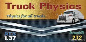 Truck Physics V2.7.2 for American Truck Simulator