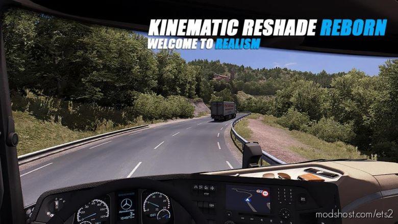 Kinematic Reshade Reborn V1.6.1 for Euro Truck Simulator 2
