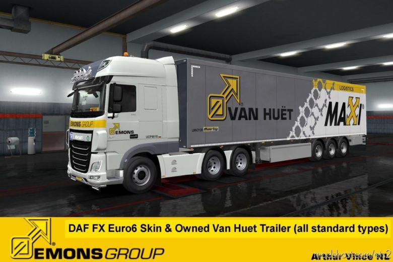 Emons Group B.V. DAF XF Euro6 Skin & VAN Huet Owned Trailer V1.2 for Euro Truck Simulator 2