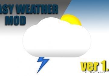 Easy Weather Mod V 1.01 for Euro Truck Simulator 2