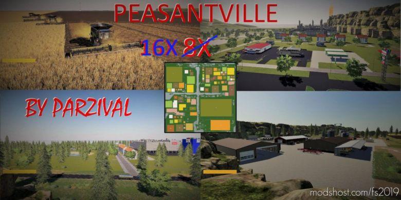 Peasantville 2 16X Production V1.8 for Farming Simulator 19