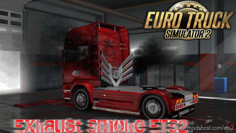 Exhaust Smoke [1.37] for Euro Truck Simulator 2