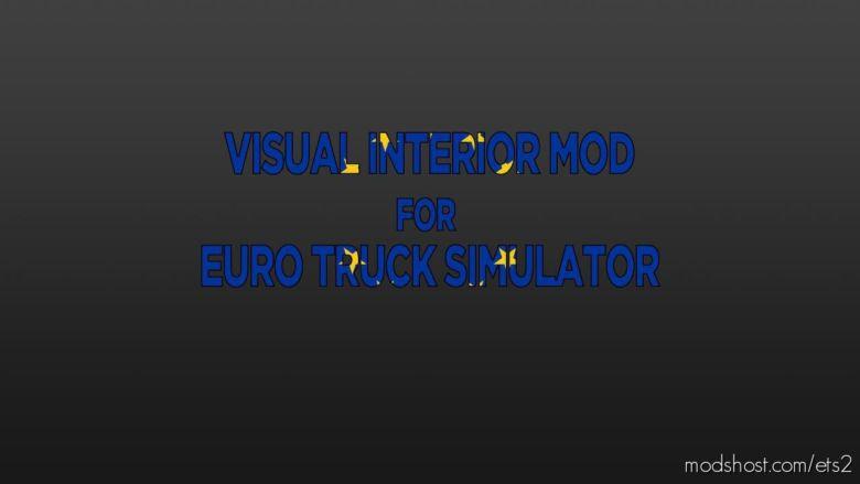 Visual Interior Mod V0.5 [1.37.X] for Euro Truck Simulator 2