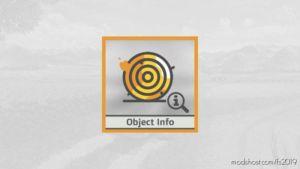 Object Info V1.0.0.1 for Farming Simulator 19