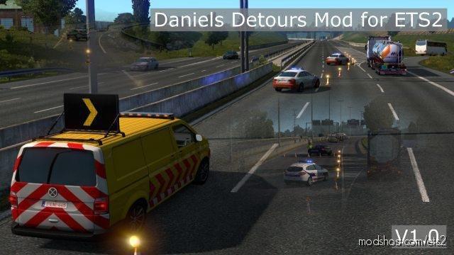 Daniels Detours / Roadwork Detours for Euro Truck Simulator 2