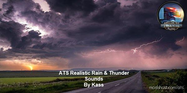 Realistic Rain & Thunder Sounds V1.5.3 [1.37] for American Truck Simulator